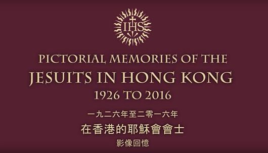 Pictorial Memories of the Jesuits in Hong Kong